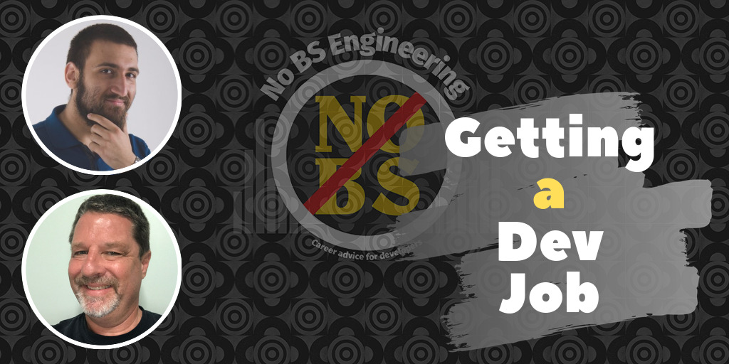 Getting a job as a software developer - No BS Engineering